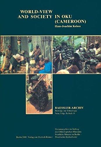 9783496026822: World-View and Society in Oku (Cameroon) (Baessler-Archiv Beitrage Zur Ethnologie Neue Folge Beiheft)