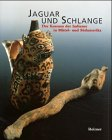 9783496026952: Jaguar and Schlange : Der Kosmos der Indianer in Mittel and Suedamerika