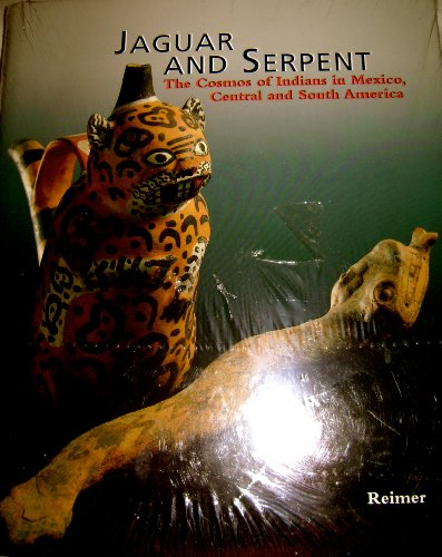 9783496027003: Jaguar and Serpent: The Cosmos of Indians in Mexico, Central and South America
