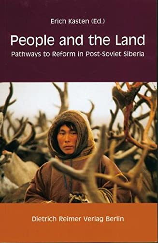 9783496027430: People and the Land: Pathways to Reform in Post-Soviet Siberia
