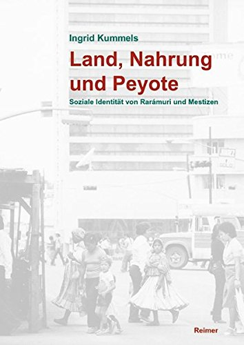 Land, Nahrung und Peyote: Ingrid Kummels