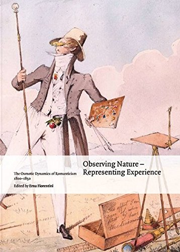 9783496028031: Observing Nature – Representing Experience: The Osmotic Dynamics of Romanticism 1800–1850