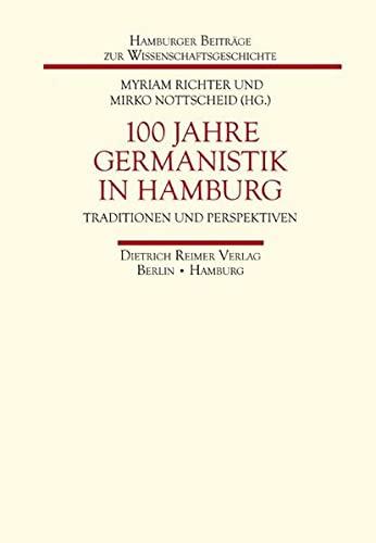 100 Jahre Germanistik in Hamburg: Ingrid Schr�der