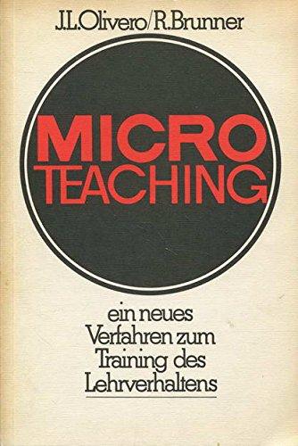 Micro- Teaching. Ein neues Verfahren zum Training: James L. Olivero