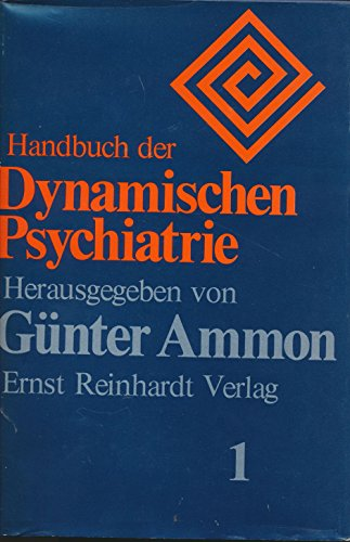 9783497008643: Handbuch der dynamischen Psychiatrie