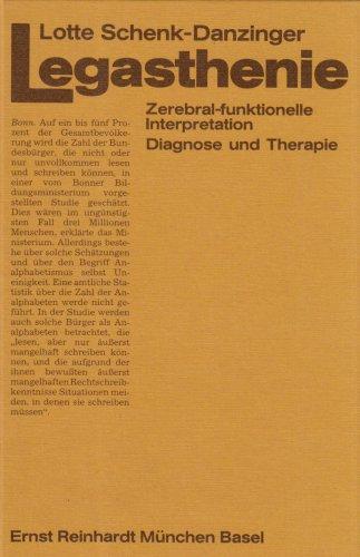 9783497012374: Legasthenie. Zerebral-funktionelle Interpretation, Diagnose und Therapie.