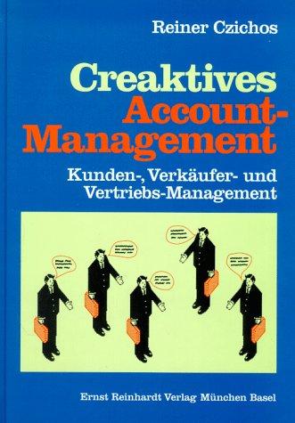 Creaktives Account-Management.: Reiner Czichos