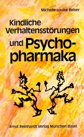 9783497013920: Kindliche Verhaltensst�rungen und Psychopharmaka