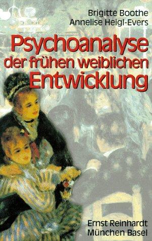 9783497013937: Psychoanalyse der fruhen weiblichen Entwicklung (German Edition)