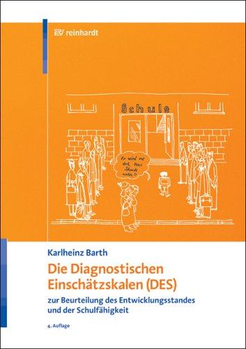 9783497016167: Die Diagnostischen Einschätzskalen (DES) zur Beurteilung des Entwicklungsstandes und der Schulfähigkeit