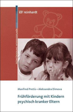 9783497017119: Fr�hf�rderung mit Kindern psychisch kranker Eltern