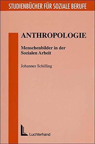 9783497018215: Anthropologie: Menschenbilder in der Sozialen Arbeit