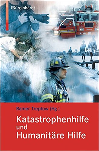 Katastrophenhilfe und Humanitäre Hilfe: Treptow, Rainer