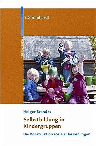 9783497020317: Selbstbildung in Kindergruppen: Die Konstruktion sozialer Beziehungen