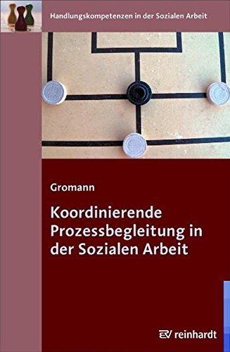 9783497021260: Koordinierende Prozessbegleitung in der Sozialen Arbeit