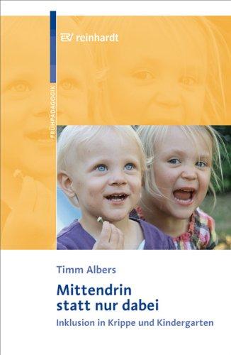 9783497022113: Mittendrin statt nur dabei: Inklusion in Krippe und Kindergarten