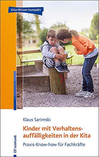 9783497028900: Kinder mit Verhaltensauffälligkeiten in der Kita: Praxis-Know-how für Fachkräfte