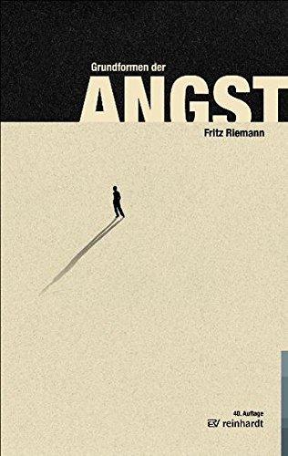 9783497037490: Grundformen der Angst: Eine tiefenpsychologische Studie