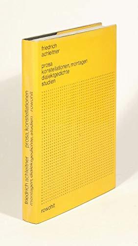prosa, konstellationen, montagen, dialektgedichte, studien: Achleitner, Herbert