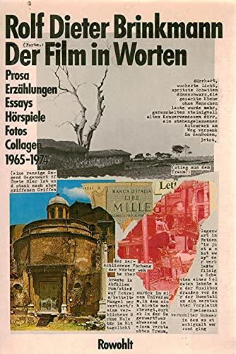 Der Film in Worten: Prosa, Erzahlungen, Essays, Horspiele, Fotos, Collagen, 1965-1974 (German ...