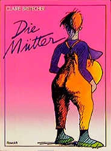 9783498004774: Die M�tter. Neue Cartoons