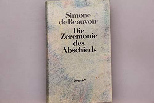 Die Zeremonie des Abschieds und Gespräche mit: Beauvoir, Simone de
