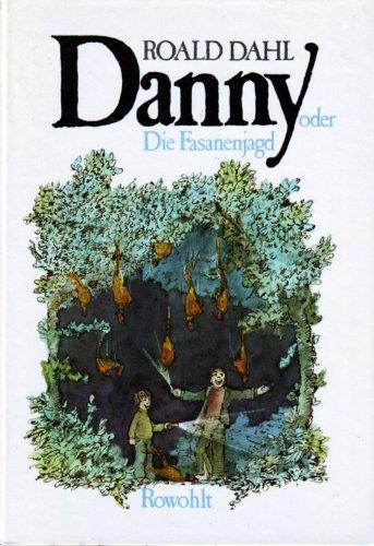 9783498012267: Danny oder Die Fasanenjagd.
