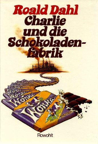 9783498012403: Charlie und die Schokoladenfabrik