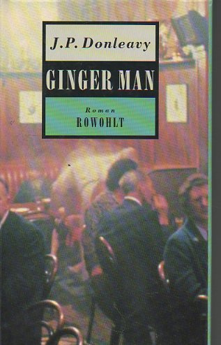 Ginger man : Roman. J. P. Donleavy.: Donleavy, James P.
