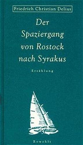 9783498013028: Der Spaziergang von Rostock nach Syrakus.