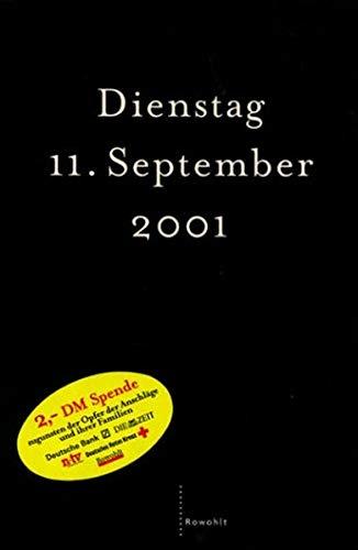 Dienstag 11. September 2001. [Martin Amis .] - Amis, Martin (Mitwirkender)