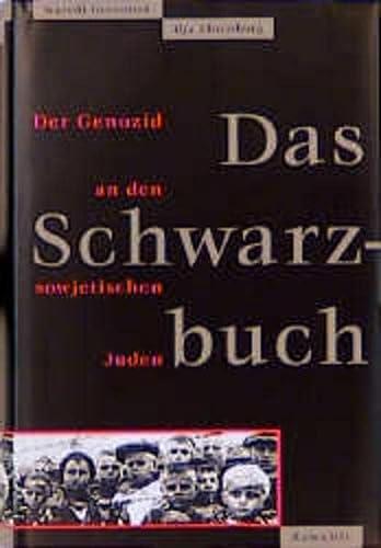 Das Schwarzbuch. Der Genozid an den sowjetischen Juden. (3498016555) by Altman, Ilja; Arad, Yitzhak; Einstein, Albert.; Grossman, Wassili; Ehrenburg, Ilja; Lustiger, Arno