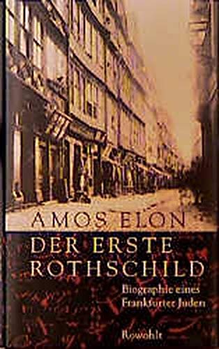 9783498016630: Founder: A Portrait of the First Rothschild and his Time.