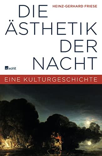 9783498020576: Die �sthetik der Nacht: Eine Kulturgeschichte