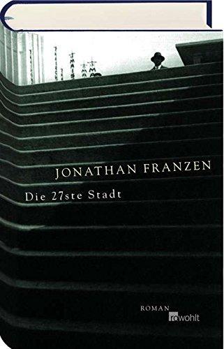 Die 27ste Stadt: Jonathan, Franzen: