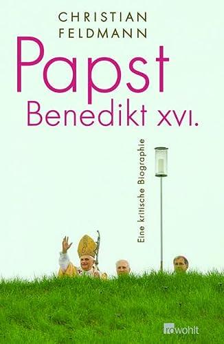 9783498021153: Papst Benedikt XVI: Eine kritische Biographie