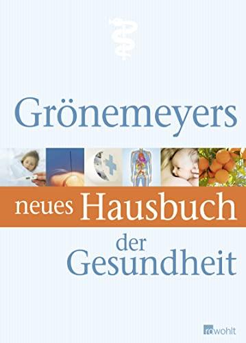 9783498025038: Grönemeyers neues Hausbuch der Gesundheit