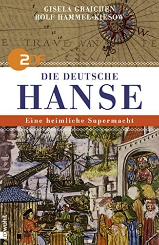 9783498025199: Die deutsche Hanse: Eine heimliche Supermacht