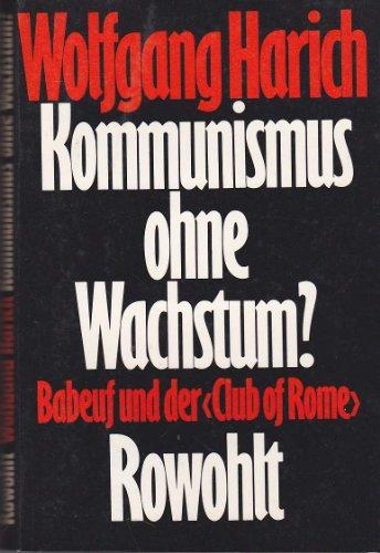 9783498028275: Kommunismus ohne Wachstum: Babeuf und der