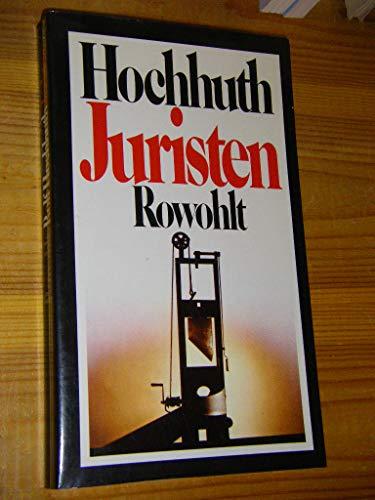 Juristen: Drei Akte fur sieben Spieler (German Edition): Rolf Hochhuth