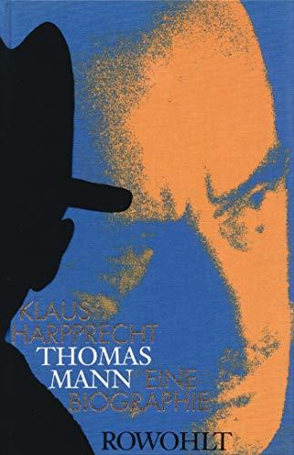 Thomas Mann: Klaus Harpprecht