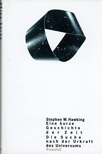 Eine kurze Geschichte der Zeit: Hawking, Stephen W.