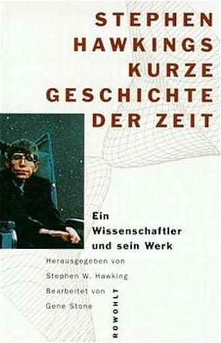 9783498029098: Stephen Hawkings Kurze Geschichte der Zeit: Ein Wissenschaftler und sein Werk