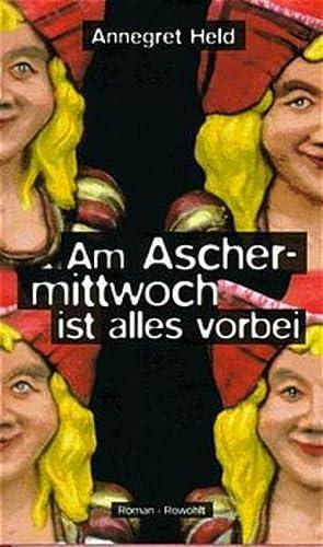 9783498029395: Am Aschermittwoch ist alles vorbei: Roman (German Edition)