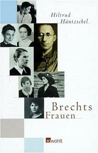 9783498029647: Brechts Frauen