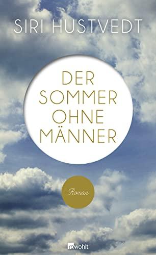 9783498030100: Der Sommer ohne Männer
