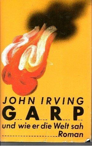 9783498032050: Garp und wie er die Welt sah : Roman