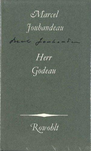 Herr Godeau: Marcel Jouhandeau