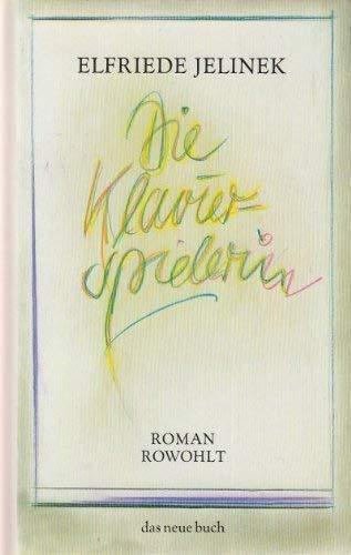 9783498033163: Die Klavierspielerin: Roman (Das neue Buch) (German Edition)