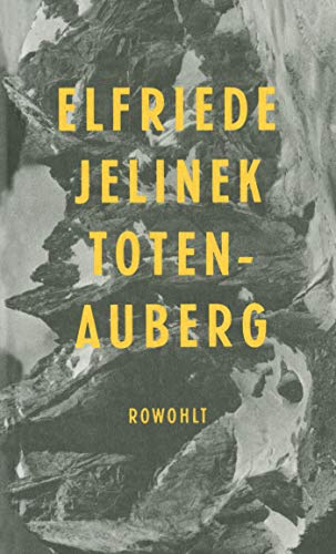 9783498033262: Totenauberg: Ein Stuck (German Edition)